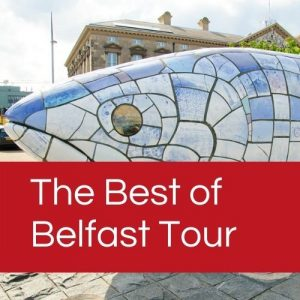 Our Best of Belfast Tour is available as a Belfast Group Tour