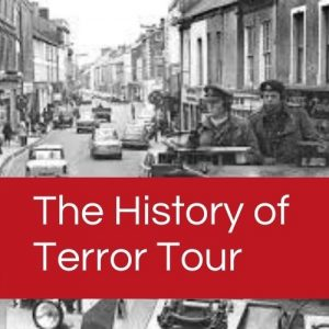 Our History of Terror Tour is available as a Belfast Group Tour