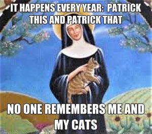 St. Gertrude, patron saint of cats and largely ignored on St Patrick's Day